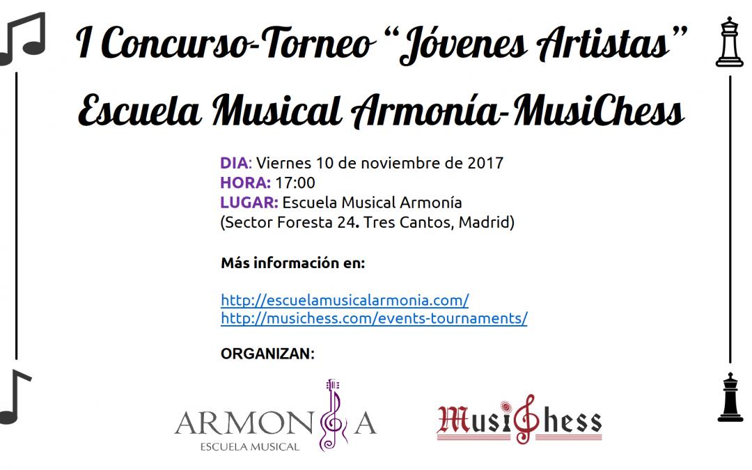 """I Concurso-Torneo """"Jóvenes Artistas"""" Escuela Musical Armonía-MusiChess"""