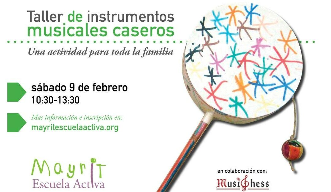 Taller Mayrit de Instrumentos Musicales Caseros